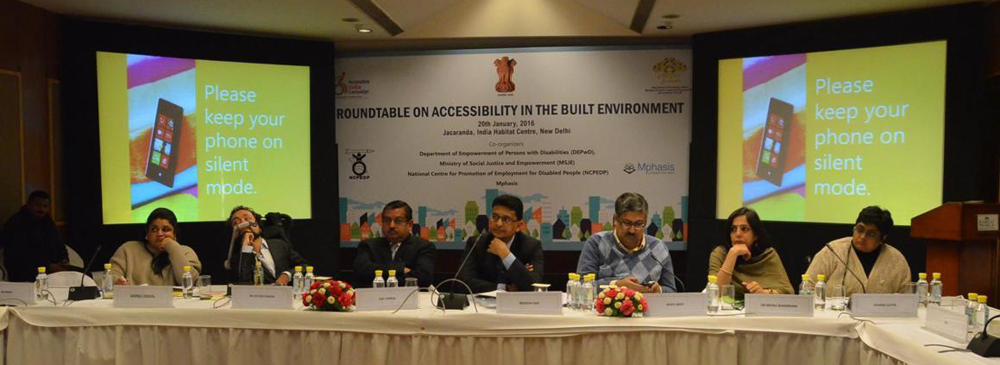 Roundtable on Accessibility in the Built Environment held on 20th January, 2016 in New Delhi.